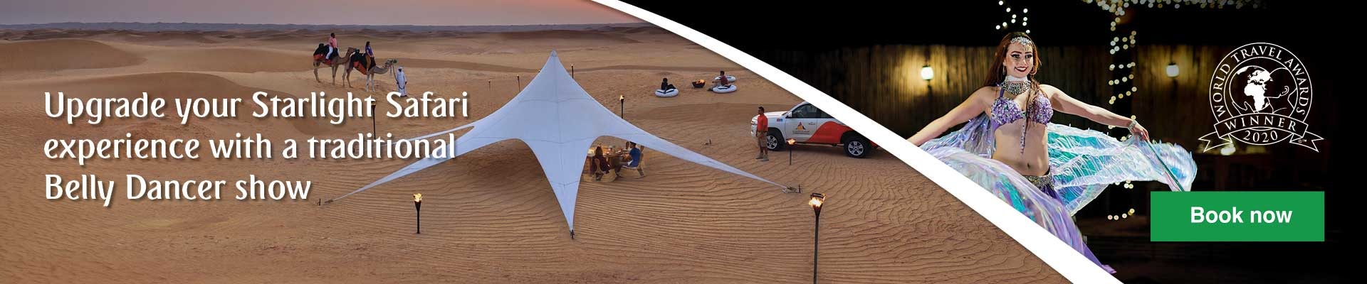 Upgrade your Starlight Safari by booking a Belly Dancer combo