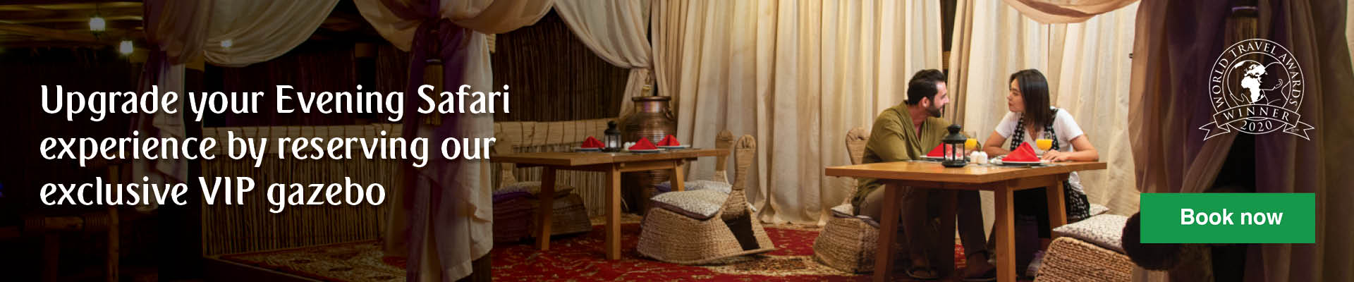 Upgrade your evening safari by reserving a VIP gazebo